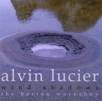 Cover for Alvin Lucier: Wind Shadows