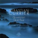 Cover for Sebastian Currier: Quartetset/Quiet Time