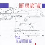 Cover for Burr Van Nostrand: Voyage In A White Building I
